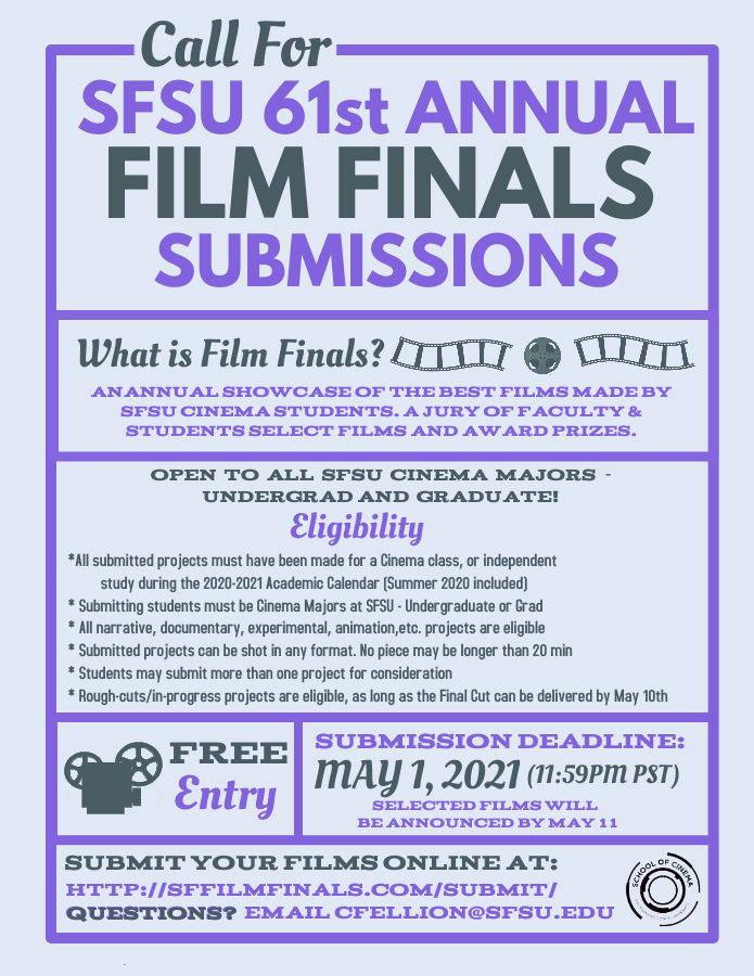 SFSU 61st Film Finals Call for Submissions - Updated 4-12